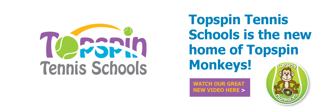 Topspin Tennis Schools is the new home of Topspin Monkeys